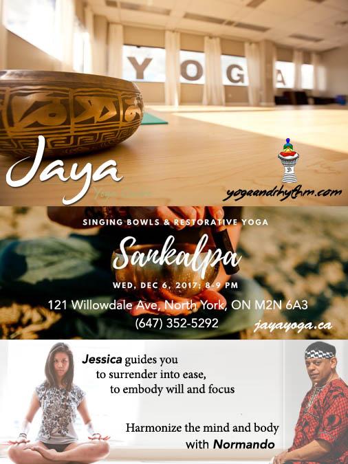 Jaya Yoga Restorative Wednesday Dec 6/17 8pm 121 Willowdale Ave, North York, ON M2N 6A3